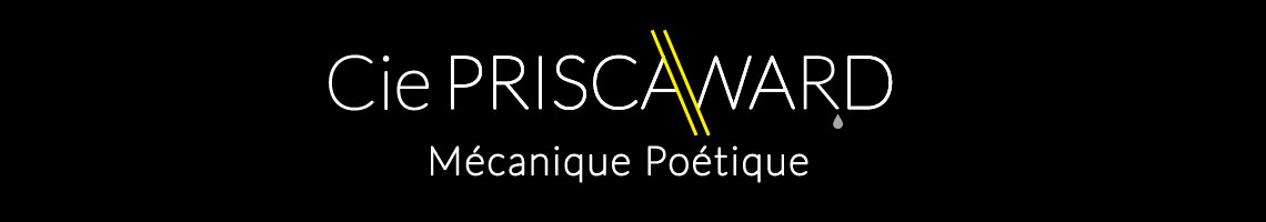 CDA // Cie Prisca Ward - Mécanique poétique